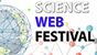 ScienceWebFestival
